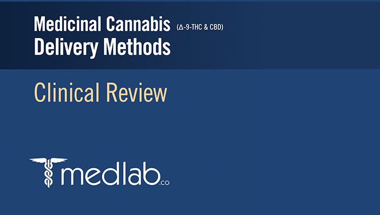 NanaBis Medicinal Cannabis Delivery Methods Clinical Review